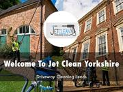 Jet Clean Yorkshire Presentations