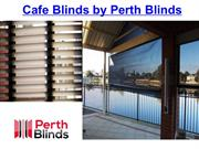 Cafe Blinds by Perth Blinds