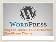 Ways to Install Your First-Ever WordPress Theme