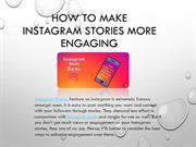 How to Make Instagram Stories More Engaging