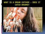 What is a Dream Catcher – does it catch dreams