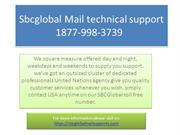 +1877+998+3739 Sbcglobal Mail technical support