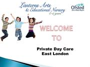 Private Day Nursery East London PPT - Copy - Copy