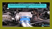 Reasons Behind Malfunctioning of Throttle Body in Your Audi