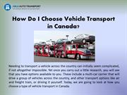 How Do I Choose Vehicle Transport in Canada?