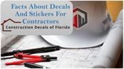 Facts About Decals And Stickers For Contractors