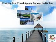 Find the Best Travel Agency for Your India Tour