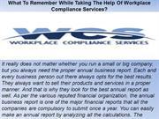 What To Remember While Taking The Help Of Workplace Compliance Service