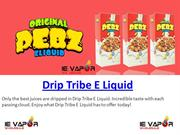 Drip Tribe E Liquid | Wholesale Vape Liquid Supply US