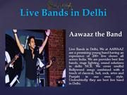 Live Bands in Delhi | Best | Top 10 Live Bands in Delhi