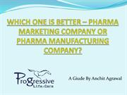 PHARMA MARKETING COMPANY vs PHARMA MANUFACTURING COMPANY