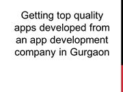 Getting top quality apps developed from an app development company in