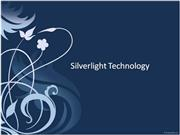 Silverlight Technology