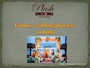 Famous Wedding Planners In India | Plush Events