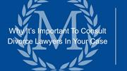 Why It's Important To Consult Divorce Lawyers In Your Case (1)