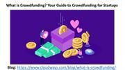What is Crowdfunding Your Guide to Crowdfunding for Startups