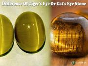 Difference Of Tiger's Eye Or Cat's Eye Stone