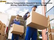 X Moving Transportation: Home, Commercial, Piano and Furniture Moving