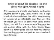 Know all about the baggage fee and policy with Spirit Airlines Flights