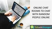 Online Chat Rooms To Chat With Random People Online