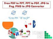 Free PDF to PPT, PPT to PDF, JPG to Png, Png to Jpg Converter