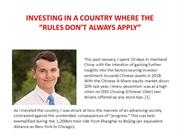"""INVESTING IN A COUNTRY WHERE THE """"RULES DON'T ALWAYSAPPLY"""""""
