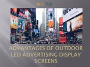 Advantages of Outdoor Led Advertising Display Screens