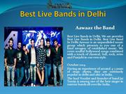 Best Live Bands in Delhi | Best | Top 10 Best Live Bands in Delhi