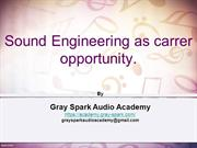 Sound Engineering as career- By Gray Spark Audio