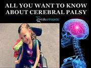 All You want to know About Cerebral Palsy