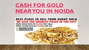 Cash For Gold Near You In Noida