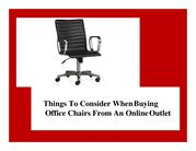 Things To Consider When Buying Office Chairs From An Online Outlet