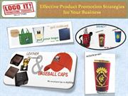 Effective Product Promotion Strategies for Your Business