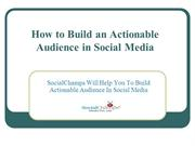 How to Build an Actionable Audience in Social Media