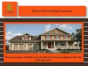 How to Select a Siding Contractor