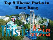 Top 9 Theme Parks in Hong Kong