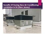 Benefits Of Having New Air Conditioning Installation In NJ (New Jersey
