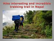 Hike interesting and incredible trekking trail in Nepal