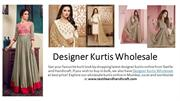 Designer Kurtis Wholesale - Wholesale Kurtis Online Shopping | T&H
