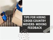 Tips for Hiring Cross Country Movers- Moving Feedback