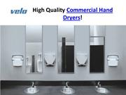 Commercial Hand Dryers by Velo