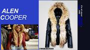 It's all about LEATHER , FUR, AND SHEARLING