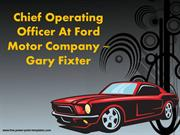 The President & Chief Executive Officer Of Cars  Gary Fixter