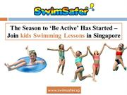 Join kids Swimming Lessons in Singapore