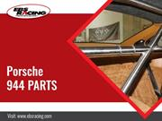 Performance exclusively achieved with genuine Porsche 944 parts