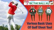 Various Basic Uses Of Golf Divot Tool