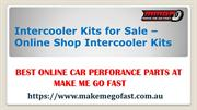 Intercooler Kits for Sale – Online Shop Intercooler Kits – Makemegofas