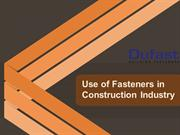 Use of Fasteners in Construction Industry