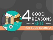 4 Good Reasons To Hire An SEO Company For Your Business