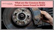 What are the Common Brake System Issues Found in BMW